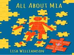 All About Mia by Lisa Williamson