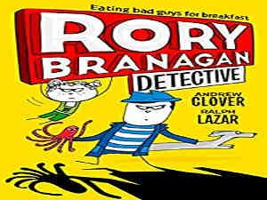 Rory Branagan Detective by Andrew Clover and Ralph Lazar