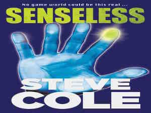 Senseless by Steve Cole
