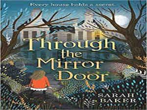 Through the Mirror Door by Sarah Baker