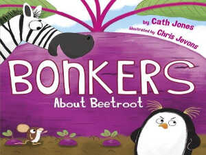 bonkers-about-beetroot-by-cath-jones-and-chris-jevons