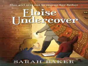 eloise-undercover-by-sarah-baker
