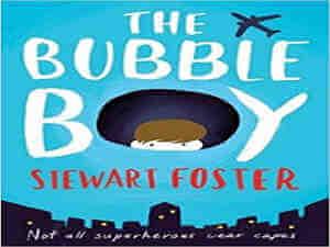 Bubble Boy by Stewart Foster