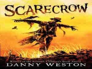 Scarecrow by Danny Weston