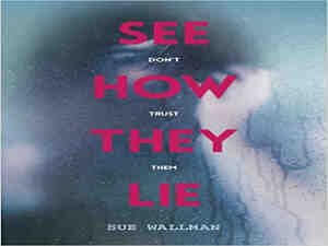 See How They Lie by Sue Wallman