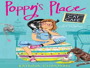 The Home-Made Cat Cafe (Poppy's Place) by Katrina Charman