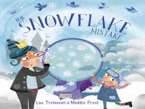 The Snowflake Mistake by Lou Treleaven and Maddie Frost