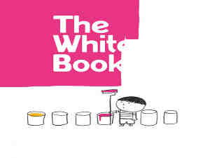The White Book by Silvia Borando, Elisabetta Pica and Lorenzo Clerici