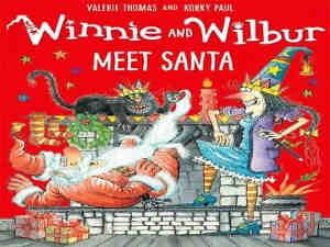 Winnie and Wilbur Meet Santa by Valerie Thomas and Korky Paul