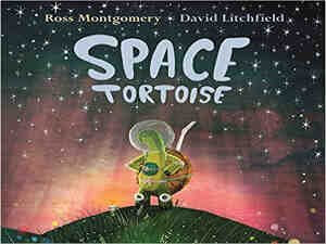 Space Tortoise by Ross Montgomery and David Litchfield