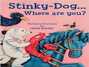 Stinky Dog by Lynne Russell