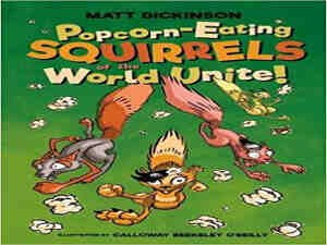 Popcorn Eating Squirrels of the world unite