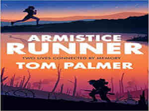 Armistice Runner by Tom Palmer