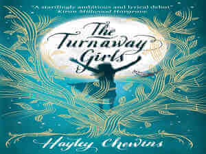 The Turnaway Girls by Hayley Chewins