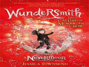 Wundersmith by Jessica Townsend