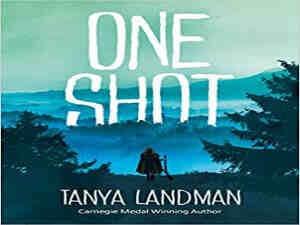 One Shot by Tanya Landman