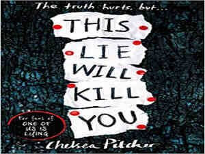 This Lie will Kill you by Chelsea Pitcher