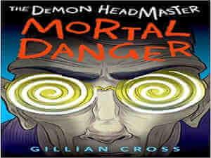 The Demon Headmaster Mortal Danger