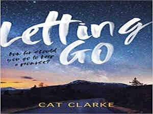 Letting Go Cat Clarke