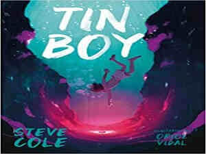 Tin Boy by Steve Cole