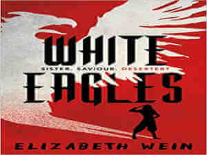White Eagles by Elizabeth Wein