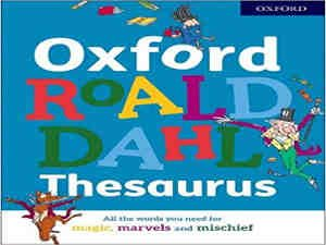 Oxford Roald Dahl Thesaurus