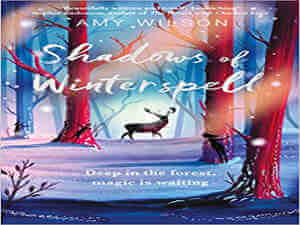Shadows of Winterspell by Amy Wilson