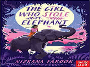 The girl who stole an elephant by Nizrana Farook