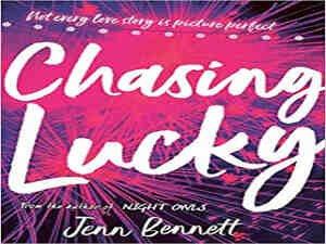 Chasing Lucky by Jenn Bennett