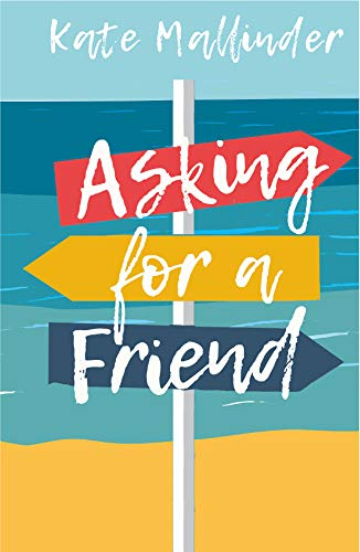 Asking for A Friend by Kate Mallinder - front cover