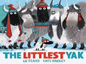 The Littlest Yak by Lu Fraser and Kate Hindley