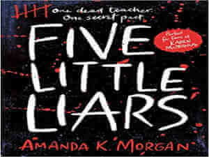 Five Little Liars by Amanda K Morgan